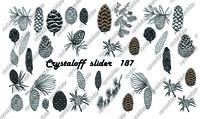 CRYSTALOFF SLIDER 187
